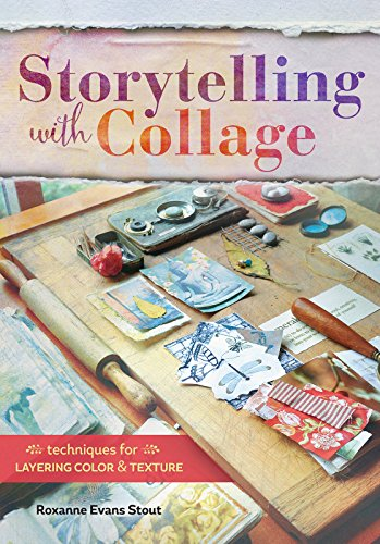storytelling with collage book by Roxanne Evans Stout