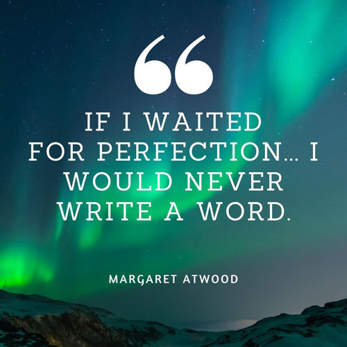 art and perfectionism margaret atwood quote